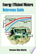 Energy Efficient Motors Reference Guide