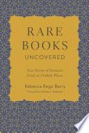 Rare Books Uncovered