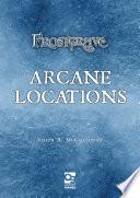 Frostgrave  Arcane Locations