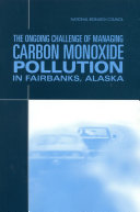 The Ongoing Challenge of Managing Carbon Monoxide Pollution in Fairbanks  Alaska