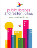 Public Libraries and Resilient Cities Pdf/ePub eBook