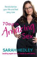 7 Days To Amazing Sex