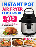 The Complete Instant Pot Air Fryer Cookbook