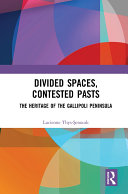 Divided Spaces, Contested Pasts [Pdf/ePub] eBook