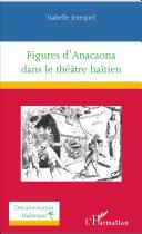 Pdf Figures d'Anacaona dans le théâtre haïtien Telecharger