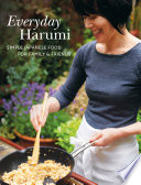 """Everyday Harumi: Simple Japanese food for family and friends"" by Harumi Kurihara"