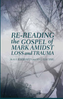 Re-reading the Gospel of Mark Amidst Loss and Trauma ebook