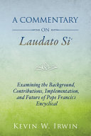 A Commentary on Laudato Si