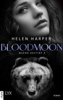 Blood Destiny - Bloodmoon ebook