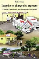 La prise en charge des urgences. Un modèle d'organisation pour les pays en développement [Pdf/ePub] eBook