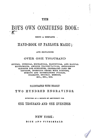 Free Download The Boy's Own Conjuring Book: Being a Complete Handbook of Parlour-magic, Etc. [With Illustrations.] PDF - Writers Club