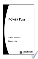 Power Play   a Play in One Act