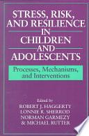 Stress  Risk  and Resilience in Children and Adolescents Book