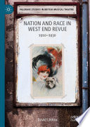 Nation and Race in West End Revue