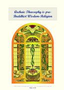 Archaic Theosophy is pre Buddhist Wisdom Religion