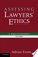 Assessing Lawyers' Ethics  : A Practitioners' Guide