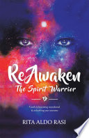 Reawaken the Spirit Warrior