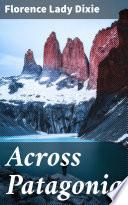 Across Patagonia