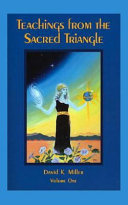 Teachings from the Sacred Triangle, Volume One