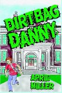 Pdf Dirtbag Danny