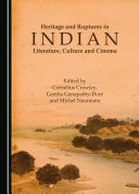Heritage and Ruptures in Indian Literature, Culture and Cinema