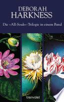 Die All-Souls-Trilogie: Die Seelen der Nacht / Wo die Nacht beginnt / Das Buch der Nacht (3in1-Bundle)