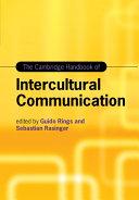 The Cambridge Handbook of Intercultural Communication