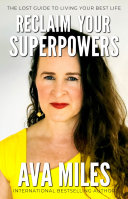 Reclaim Your Superpowers