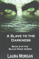 A Slave to the Darkness