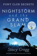 Pdf Nightstorm and the Grand Slam (Pony Club Secrets, Book 12) Telecharger