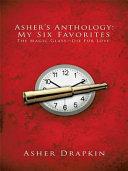 Asher's Anthology: My Six Favorites