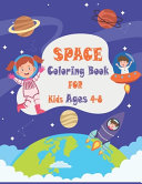 Space Coloring Book for Kids Ages 4 to 8