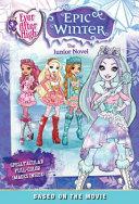 Ever After High  Epic Winter  The Junior Novel
