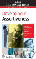 Develop Your Assertiveness