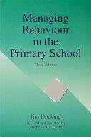 Managing Behaviour in the Primary School  Third Edition
