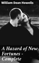 A Hazard of New Fortunes — Complete [Pdf/ePub] eBook