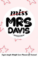 Miss Mrs Davis Super Simple Weight Loss Planner Journal Food Log Journal With Diet Diary And Weight Loss Tracker Worksheets Book PDF