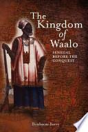 The Kingdom of Waalo