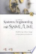 Systems engineering mit SysML/UML  : Modellierung, Analyse, Design