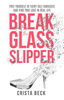 Break The Glass Slipper
