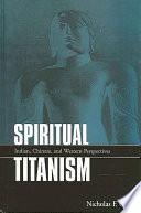 Spiritual Titanism