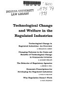 Technological Change and Welfare in the Regulated Industries