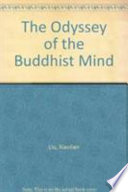 The Odyssey of the Buddhist Mind