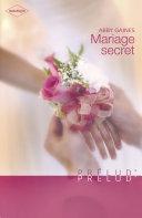 Mariage secret (Harlequin Prélud')