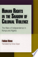 Human Rights In The Shadow Of Colonial Violence