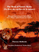 The Book of Nature Myths (Le livre des mythes de la nature)