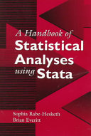 A Handbook of Statistical Analyses Using Stata