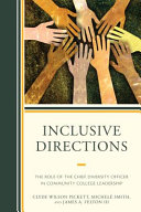 link to Inclusive directions : the role of the chief diversity officer in community college leadership in the TCC library catalog
