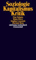 Soziologie - Kapitalismus - Kritik: Eine Debatte