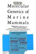 Molecular Genetics of Marine Mammals